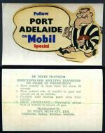 De Neefe Transfers, Melbourne c1966 Follow Sth. Adelaide, Sturt, Norwood, Torrens, West Adelaide and North Adelaide on Mobilgas Special and Follow Port Adelaide on Mobil Special SANFL Club Character Decals windscreen transfers, plus Ballarat Litho & Printing Co c1960's South Adelaide Football Club with compliments of Your Shell Dealer and Neptune