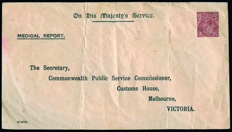 1919 1½d Red-Brown KGV with solid Type 2 'OS' OHMS unused 127mm x 230mm envelope with MEDICAL REPORT. at top left and addressed to The Secretary,/Commonwealth Public Service Commissioner,/Customs House,/Melbourne,/VICTORIA. 2 vertical folds and small tear at top right. ACSC does not record this user. Catalogue Value $750.00.